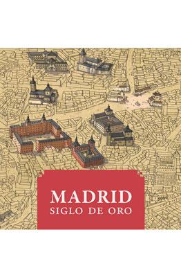 MADRID SIGLO DE ORO